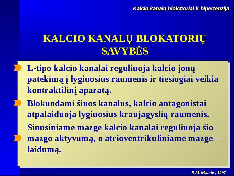 kalcio antagonistas nuo hipertenzijos)