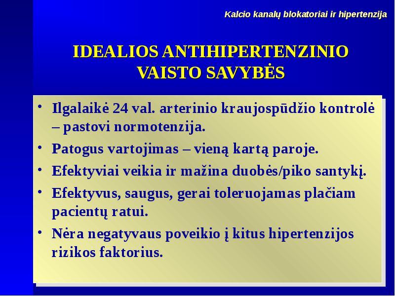 ilgalaikė hipertenzija)